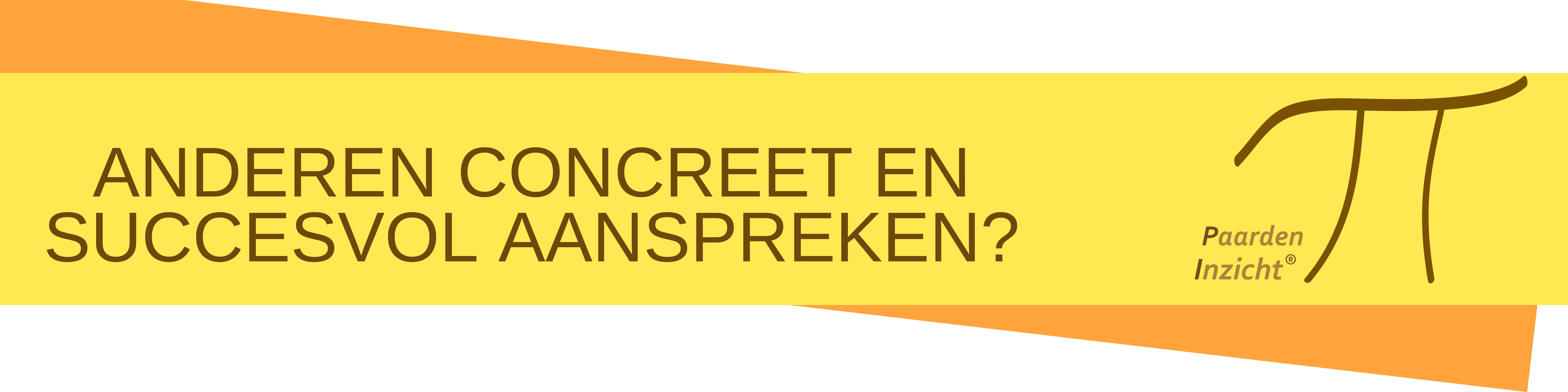Anderen Concreet en succesvol aanspreken? Power Aanspreken / PaardenInzicht.nl